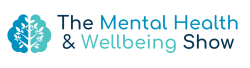 The Mental Health & Wellbeing Show